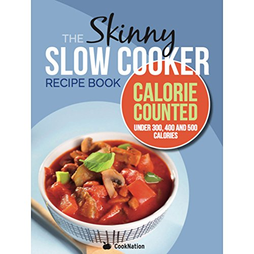 The Skinny Slow Cooker Recipe Book