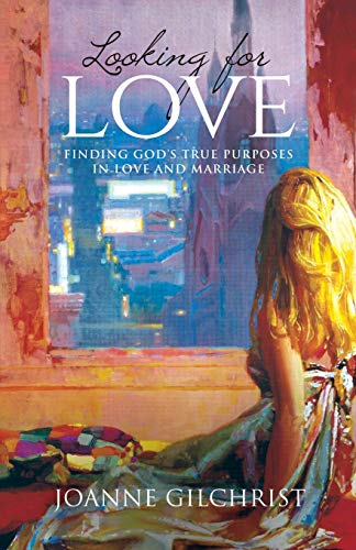 Looking for Love By Joanne Gilchrist
