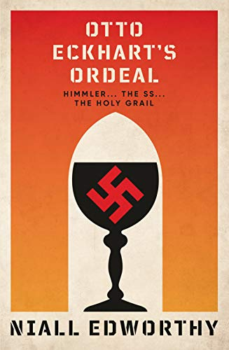 Otto Eckhart's Ordeal By Niall Edworthy
