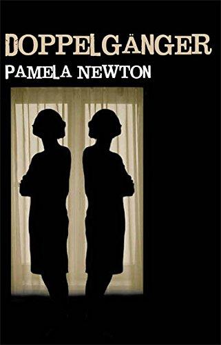 Doppelganger by Pamela Newton