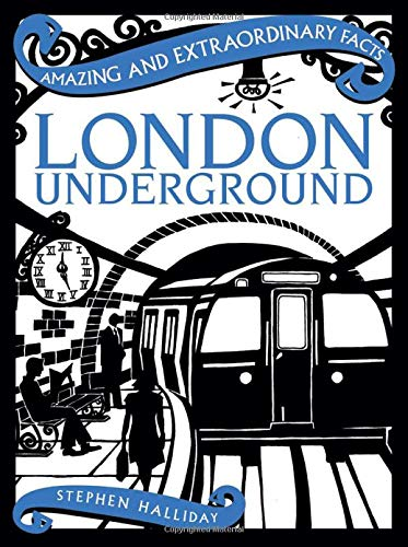 London Underground By Stephen Halliday