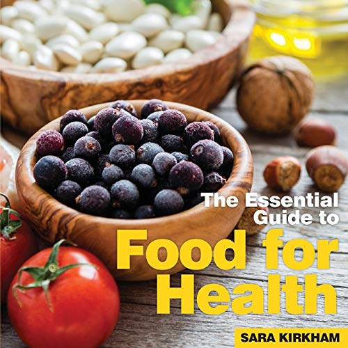 Food for Health By Sara Kirkham