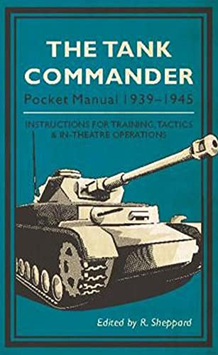The Tank Commander Pocket Manual By R. Sheppard