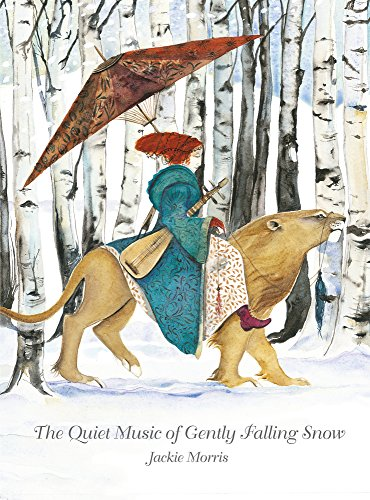 The Quiet Music of Gently Falling Snow von Jackie Morris