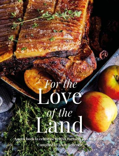 For the Love of the Land By Jenny Jefferies