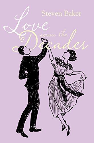 Love Across the Decades By Steven Baker