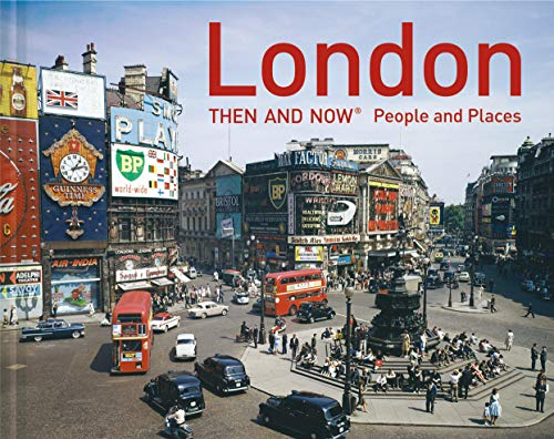 London Then and Now (R) By Frank Hopkinson