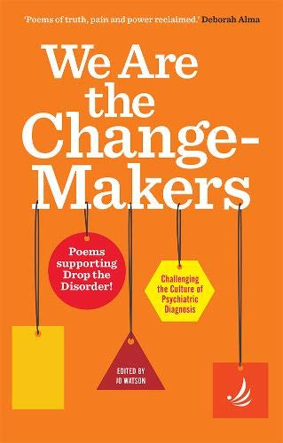We Are the Change-Makers By Jo Watson