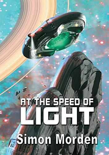 At the Speed of Light By Simon Morden