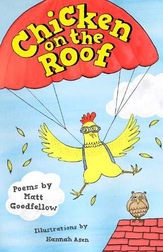 Chicken on the Roof By Matt Goodfellow