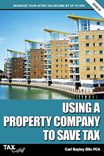 Using a Property Company to Save Tax 2018/19 By Carl Bayley