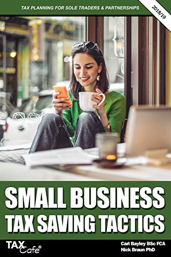 Small Business Tax Saving Tactics 2018/19 By Carl Bayley