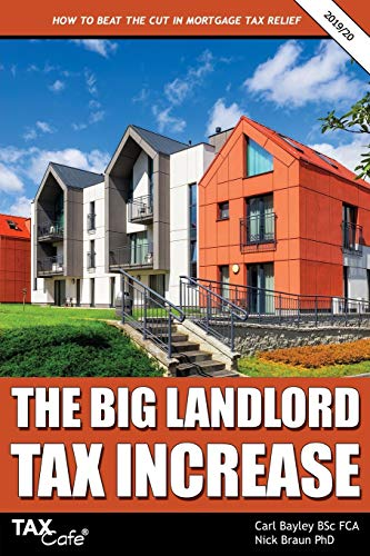 The Big Landlord Tax Increase By Carl Bayley