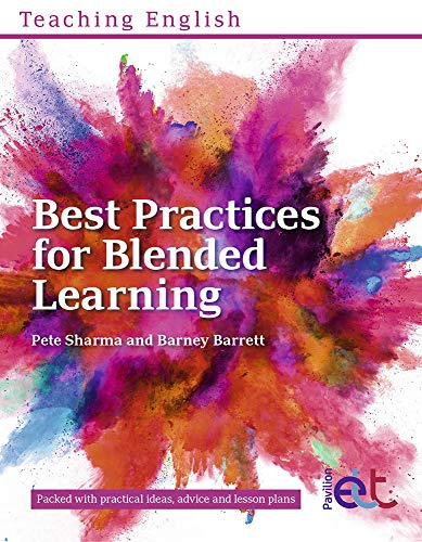 Best Practices for Blended Learning By Pete Sharma