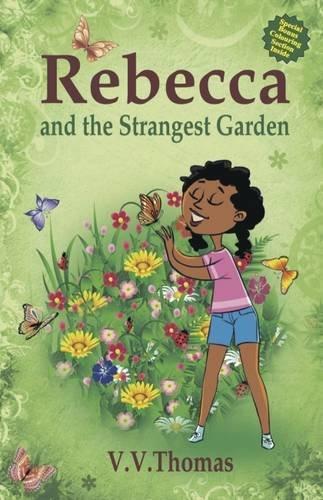 Rebecca and the Strangest Garden