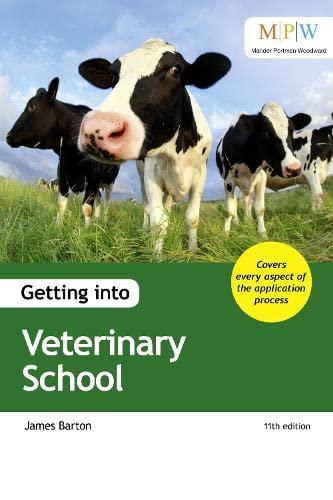Getting into Veterinary School By James Barton