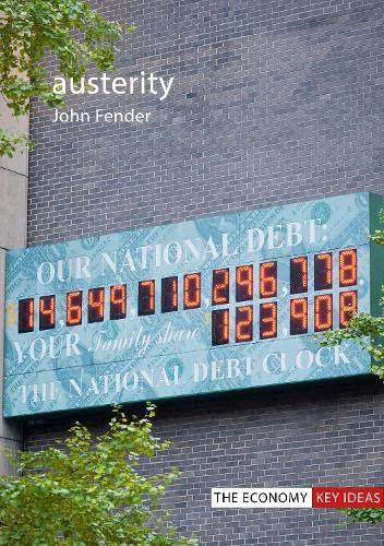 Austerity By John Fender (University of Birmingham)