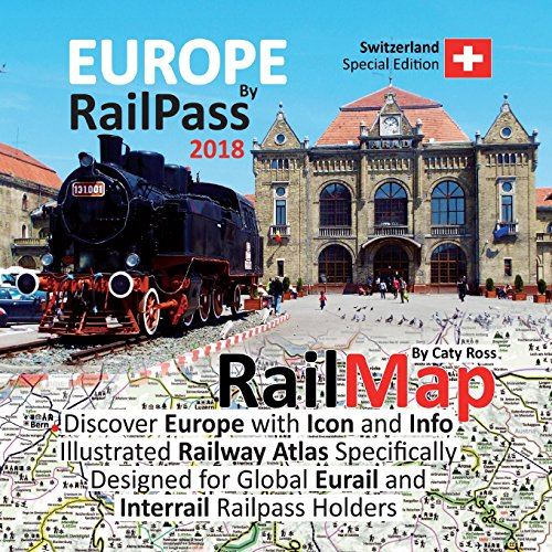 Europe by RailPass 2018 By Caty Ross