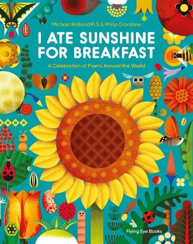 I Ate Sunshine for Breakfast By Michael Holland