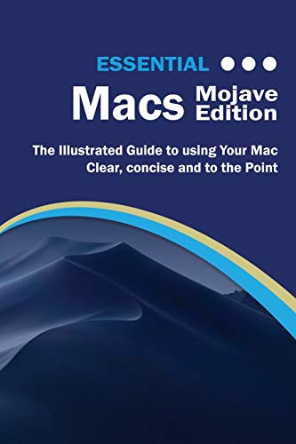 Essential Macs Mojave Edition By Kevin Wilson
