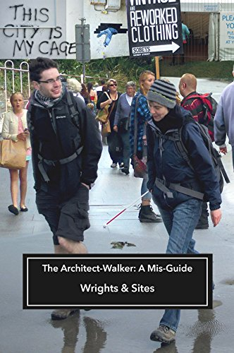 The Architect-Walker By Wrights & Sites