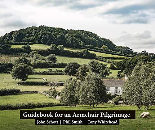 Guidebook for an Armchair Pilgrimage By John Schott