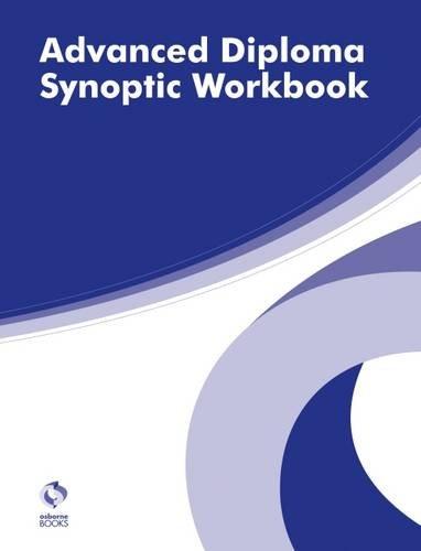 Advanced Diploma Synoptic Workbook By Osborne Books Ltd