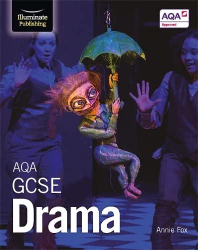 AQA GCSE Drama By Annie Fox
