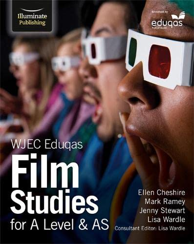 WJEC Eduqas Film Studies for A Level & AS By Lisa Wardle