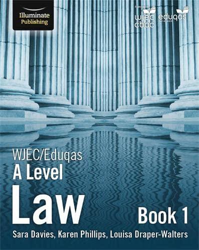 WJEC/Eduqas Law for A Level: Book 1 By Sara Davies