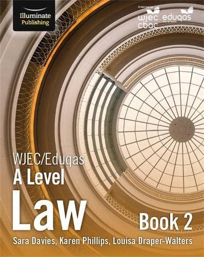WJEC/Eduqas Law for A Level: Book 2 By Sara Davies