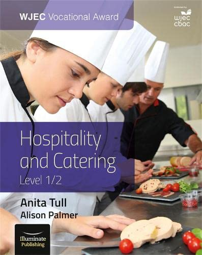 WJEC Vocational Award Hospitality and Catering Level 1/2 By Anita Tull