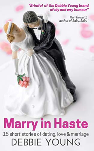 Marry in Haste By Debbie Young