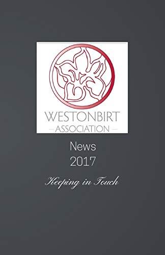 Westonbirt Association News 2017 By Debbie Young