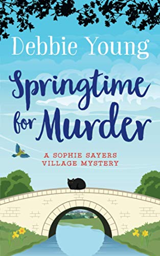 Springtime for Murder By Debbie Young