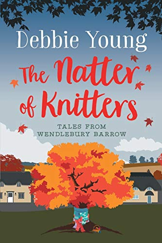 The Natter of Knitters By Debbie Young