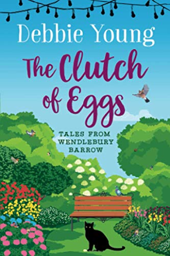 The Clutch of Eggs By Debbie Young