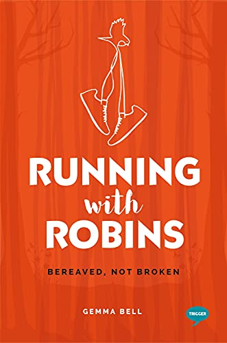 Running with Robins By Gemma Bell