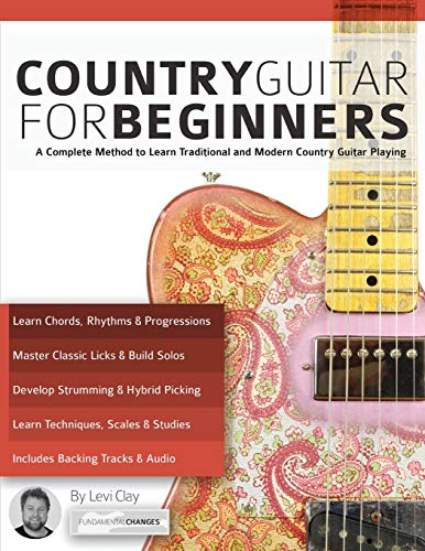 Country Guitar for Beginners By Levi Clay