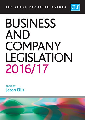 Business and Company Legislation 2016/17 By Jason Ellis