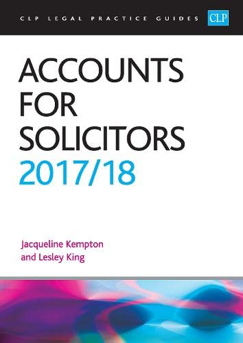 Accounts for Solicitors 2017/2018 (CLP Legal Practice Guides) By Jacqui Kempton
