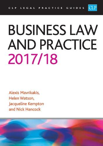 Business Law and Practice 2017/2018 (CLP Legal Practice Guides) By Alexis Mavrikakis