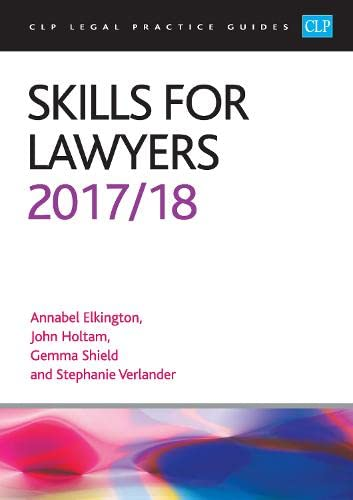Skills for Lawyers 2017/2018 (CLP Legal Practice Guides) By Annabel Elkington