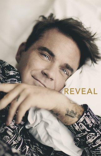 Reveal: Robbie Williams by Chris Heath