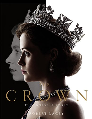 The Crown By Robert Lacey