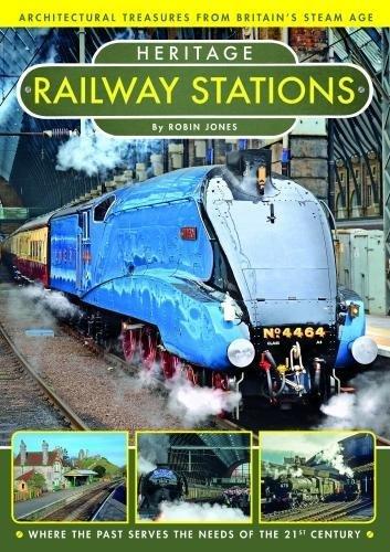 Heritage Railway Stations By Robin Jones
