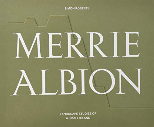 Merrie Albion By Simon Roberts