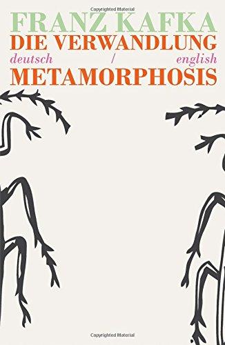 Die Verwandlung/Metamorphosis By Franz Kafka