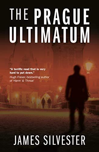 Prague Ultimatum By James Silvester
