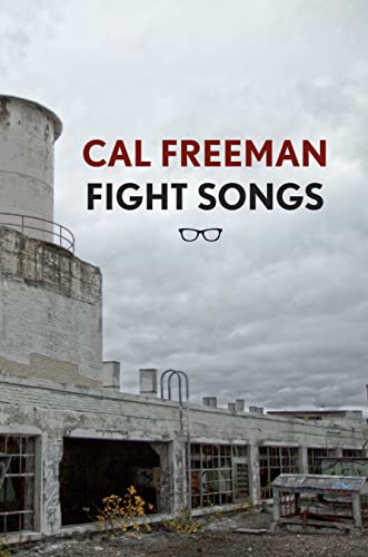 Fight Songs By Cal Freeman